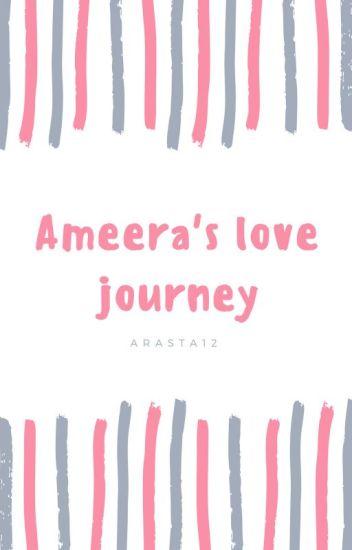 Ameera's Love Journey