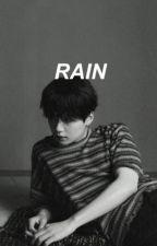 RAIN  by taecomet