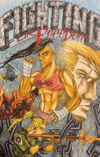 Fighting For Freedom by Ravenhart22