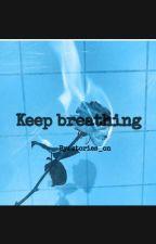 Keep breathing//להמשיך לנשום by stories_on