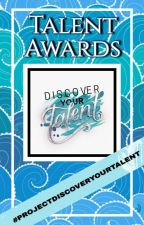 Talent Awards 2018 by DiscoverYourTalentCo