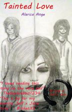 Tainted Love ( Jeff x Jane the killers love story) by AlaricaAnge