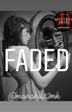 Faded by manahil12mk