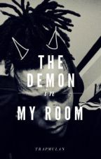 The Demon in My Room by trapmulan