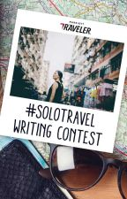 #SoloTravel - Writing Contest! by travel