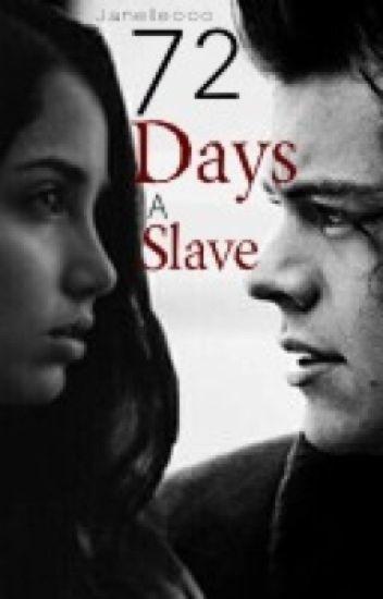 72 Days A Slave
