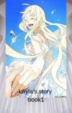 Layla's story Book 1 (Acnola) Acnologia×Layla by reaNishimia