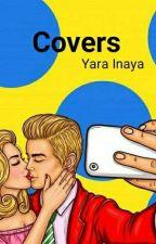 Covers ✓ by Yarainaya