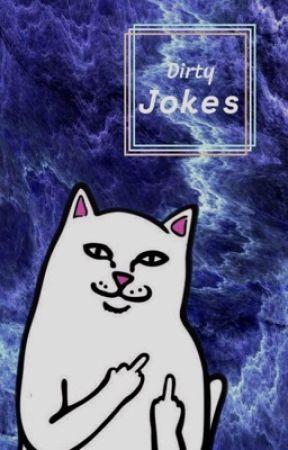 Dirty Jokes by majestickel