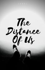 The Distance Of Us (#TDOU) by redknots