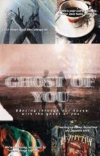 Ghost Of You (Mikaelson) by -your-spirit-animal-