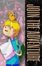 | Join the Adventure | Adventure Time Finn x Reader | by TrashyFandomWriterr