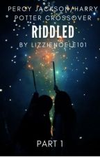 Riddled Me Once by LizzieNoele