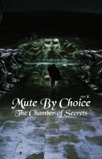 Mute by choice (Harry Potter fan fiction) Book two by AvyJC15