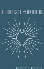 Firestarter by ThatPumkins