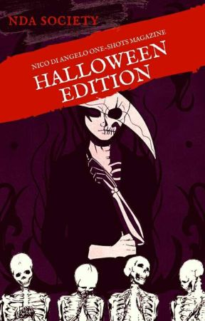 Nico di Angelo One-Shots Magazine • Vol. 1: Halloween Edition by NicodiAngeloSociety