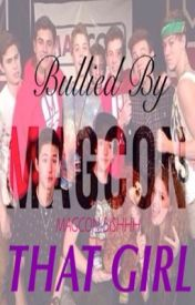 That Girl [a magcon fanfic] by Magcon-Bishhh