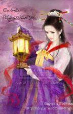 Cinderella: Vengeful Ninth Miss by star208light