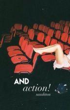 and, action! ✩ cashton by sasshton