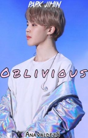 Oblivious | Park Jimin by AnaValdez5