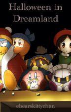 Halloween in Dreamland (an HoD short story) by ebearskittychan