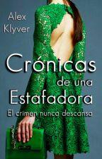 Crónicas de una estafadora II |Finalizada| by alexklyver