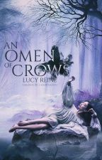 An Omen Of Crows by chatoyants-