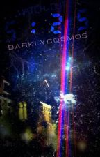 5:25 by DarklyCosmos