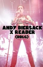 •Andy Biersack x Reader• {DDLG} by x-queen-of-pain-x