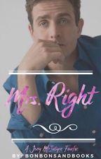 Mrs. Right [Joey McIntyre] #Fanfic by bonbonsandbooks