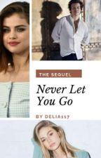 Never Let You Go(BG Fanfiction) by Delia117