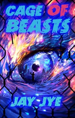Cage Of Beasts by ThingsUCantImagine
