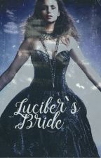 Lucifer's Bride [Complete] by mishi_onlyn