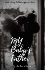 My baby's Father  by ambooahmed