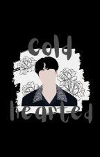 Cold-Hearted [Taekook} by KookieMonster890