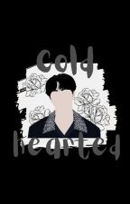 Cold-Hearted [Taekook] by KookieMonster890