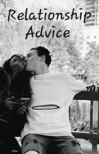 Relationship Advice by Relationship_wrecked