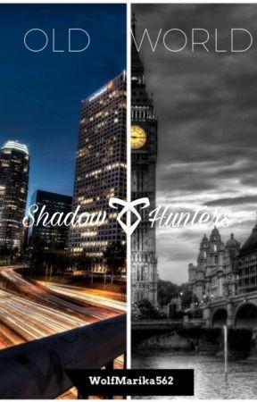 Shadowhunters - Old World by WolfMarika562