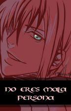 No eres mala persona -  [Fanfiction Castiel] by lDaiaChan