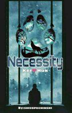 Necessity (Kaihun)  by shizoprenimshi
