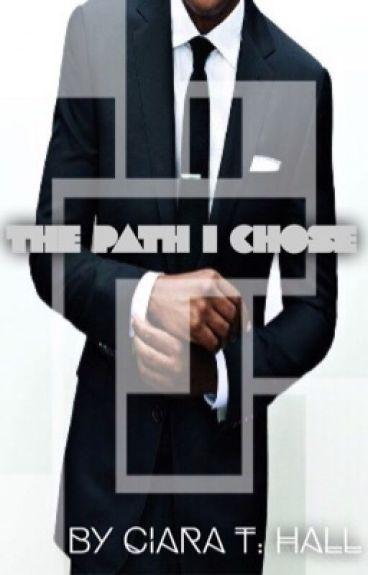 The Path I Chose ©