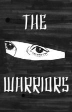 The Warriors by coolbeans1595