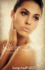 Silver Lining by JumpAndFall23