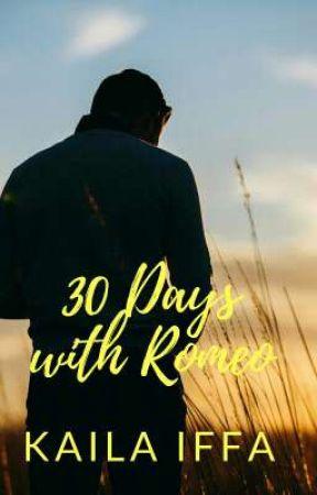 30 Days with Romeo by kailaiffa