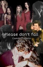 Please don't fall (Shawmila) by justvibbel