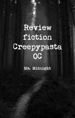 [Review fic Creepypasta OC]