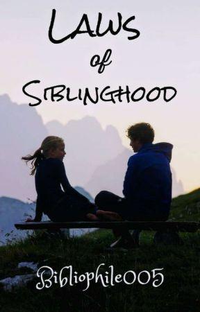 Laws Of Siblinghood by Bibliophile005