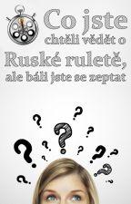 Co jste chtěli vědět o Ruské ruletě, ale báli jste se zeptat by RuskaRuleta