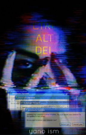 Ctrl Alt Del [COMING SOON] by Yano_Ism