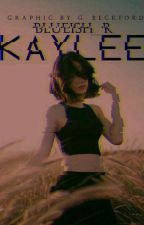 KAYLEE  by Blueish_R